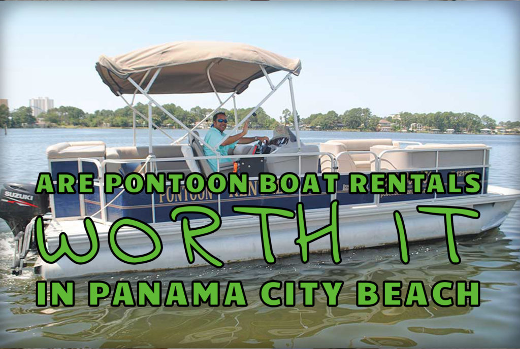 """Are Pontoon Boat Rentals Worth It In Panama City Beach?"" Over a side profile of a pontoon moving in the Gulf"